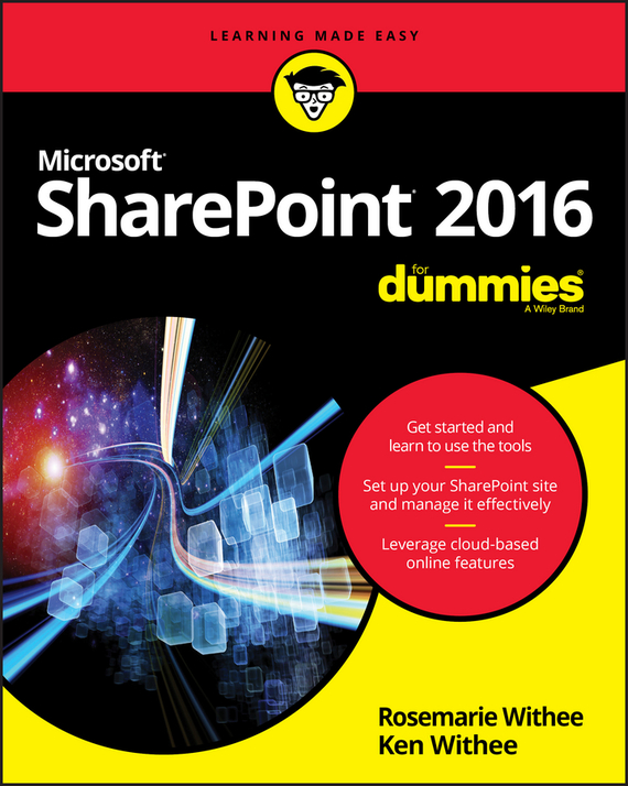 Ken  Withee SharePoint 2016 For Dummies