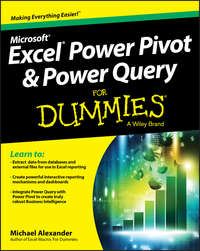 Michael  Alexander - Excel Power Pivot and Power Query For Dummies