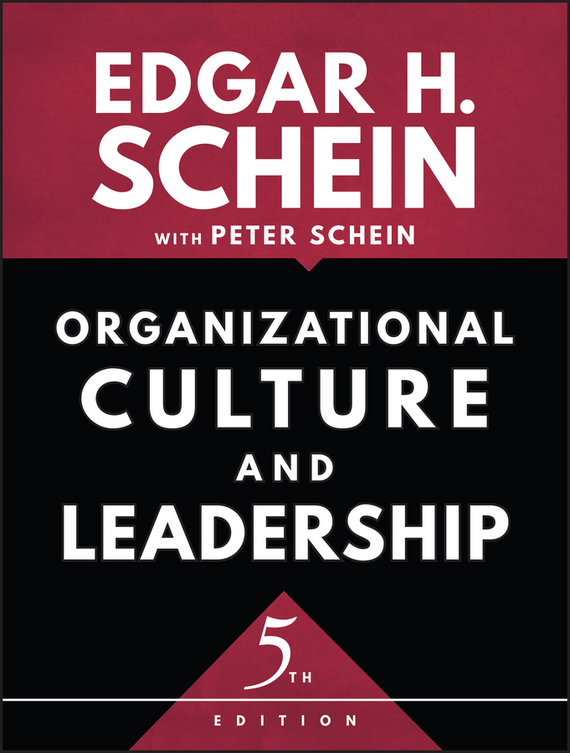Peter Schein Organizational Culture and Leadership technology based employee training and organizational performance