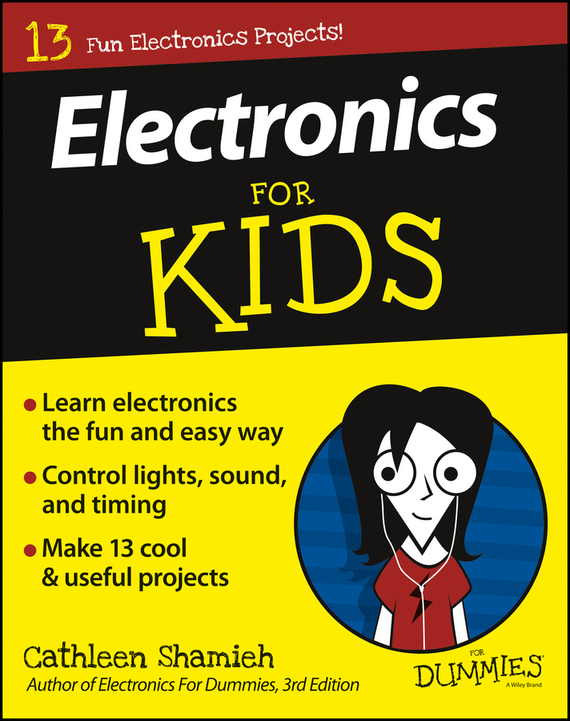 Cathleen Shamieh Electronics For Kids For Dummies набор simple motor and encoder kit dagu electronics