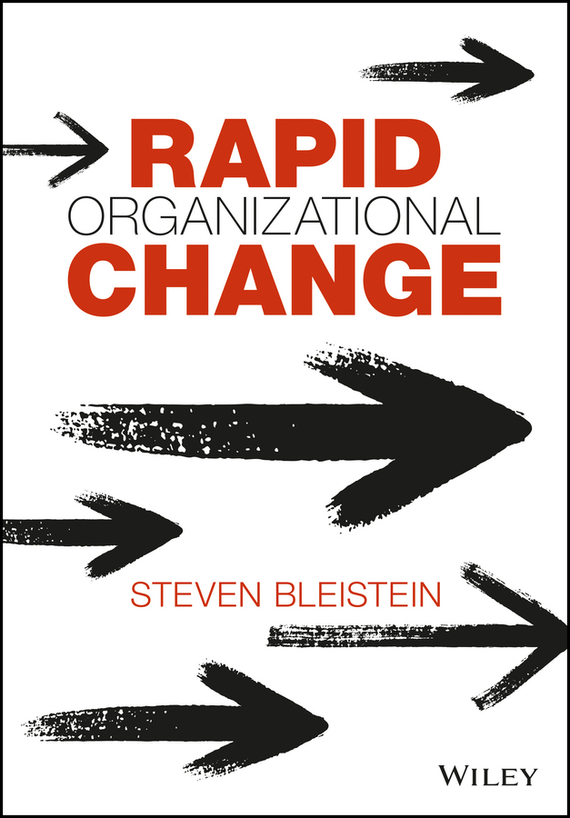 Steven  Bleistein Rapid Organizational Change technology based employee training and organizational performance