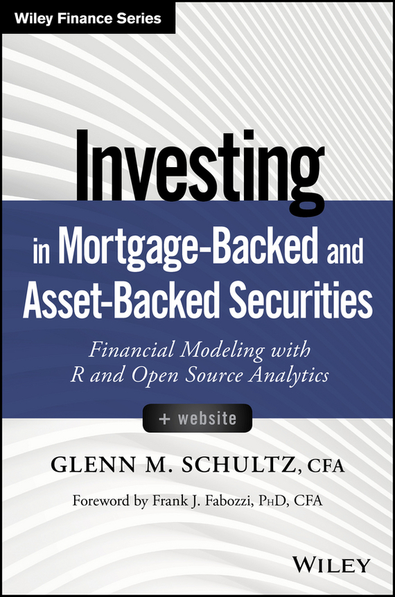 Frank Fabozzi J. Investing in Mortgage-Backed and Asset-Backed Securities. Financial Modeling with R and Open Source Analytics harsimranjit gill and ajmer singh selection of parameter 'r' in rc5 algorithm