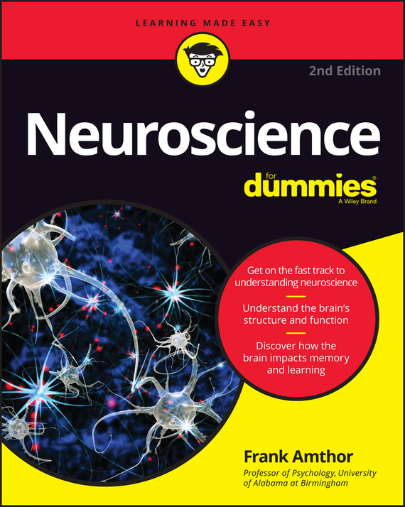 Frank  Amthor Neuroscience For Dummies frank ryan willpower for dummies