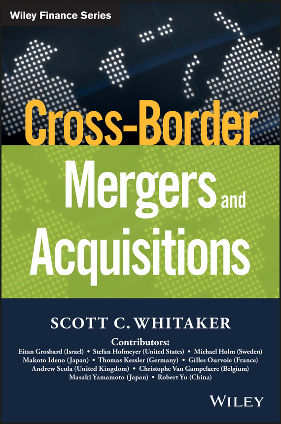 Scott Whitaker C. Cross-Border Mergers and Acquisitions лампочка luck