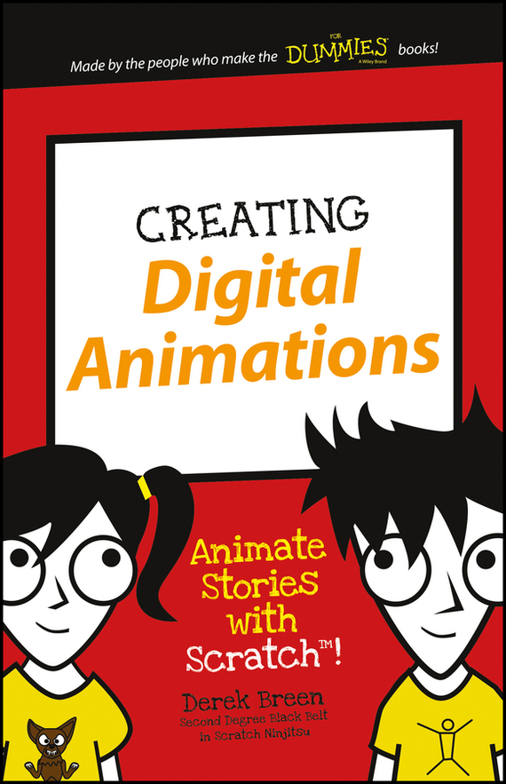 Derek Breen Creating Digital Animations. Animate Stories with Scratch! плюшевые аниме подушки игрушки wow animation kn012 k on