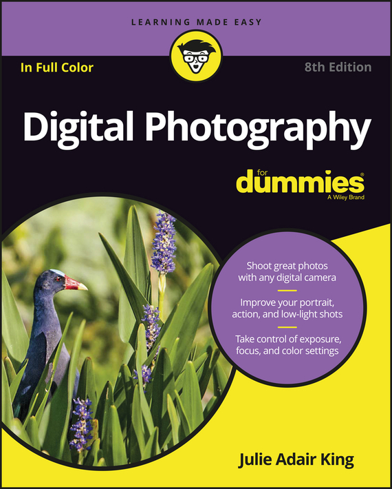 Julie Adair King Digital Photography For Dummies complete guide to nature photography