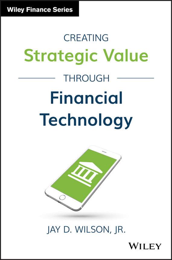 Jay Wilson D. Creating Strategic Value through Financial Technology growth of telecommunication services