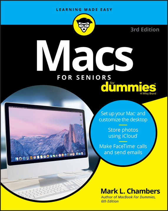 Mark Chambers L. Macs For Seniors For Dummies internet for macs for dummies r qr 2e the
