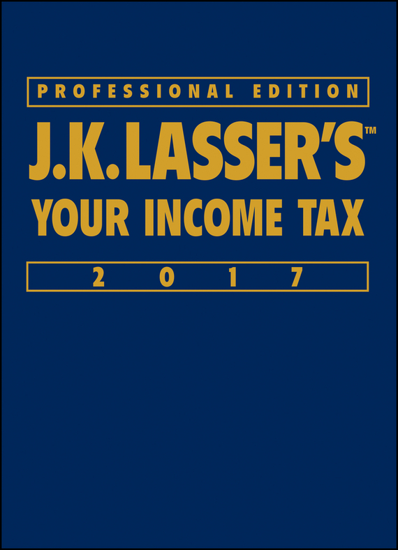 J.K. Institute Lasser J.K. Lasser's Your Income Tax 2017 j k institute lasser j k lasser s your income tax 2002