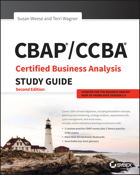 Terri  Wagner CBAP / CCBA Certified Business Analysis Study Guide david coleman d cwna certified wireless network administrator official study guide exam pw0 104