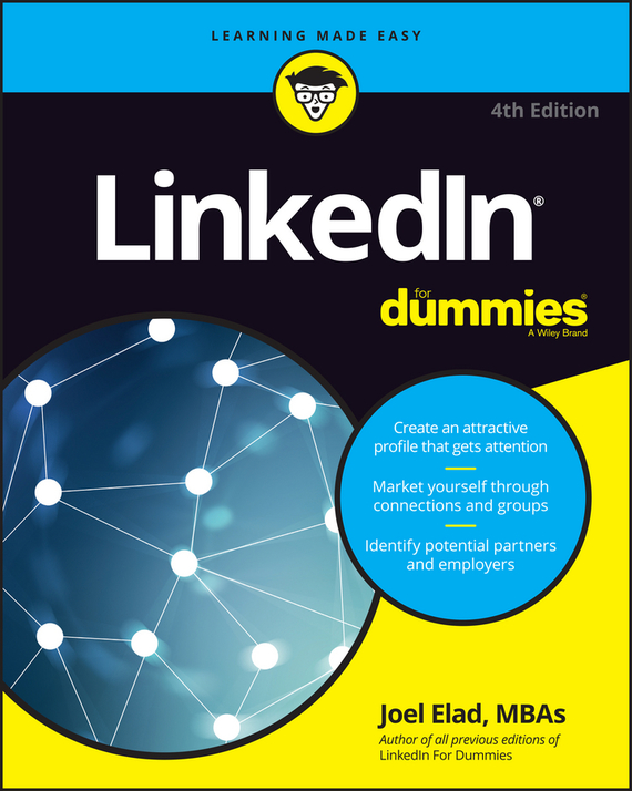 Joel Elad LinkedIn For Dummies grant butler think write grow how to become a thought leader and build your business by creating exceptional articles blogs speeches books and more isbn 9781118219058