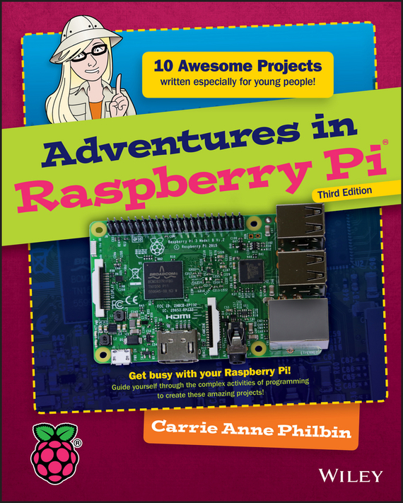 Carrie Philbin Anne Adventures in Raspberry Pi