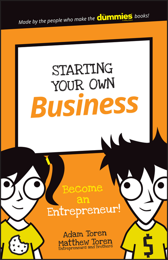 Adam  Toren Starting Your Own Business. Become an Entrepreneur! kate shoup starting an etsy business for dummies