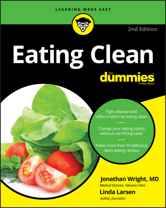 Jonathan  Wright Eating Clean For Dummies knut schroeder diagnosing your health symptoms for dummies