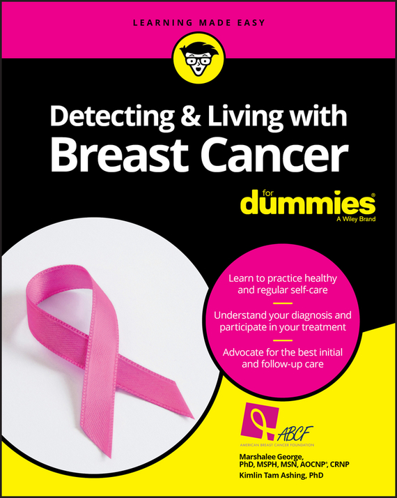 Marshalee George Detecting and Living with Breast Cancer For Dummies how to detect breast cancer in early stage using self examination breast cancer device
