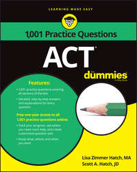 Scott Hatch A. - 1,001 ACT Practice Problems For Dummies