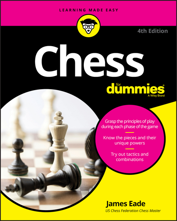 James Eade Chess For Dummies ISBN: 9781119280026 sokolsky a your first move chess for beginners isbn 9785946933377