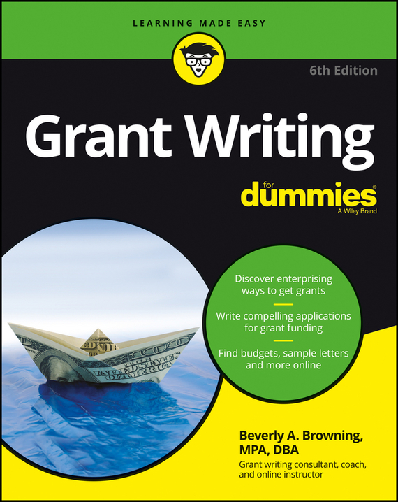 Beverly Browning A. Grant Writing For Dummies