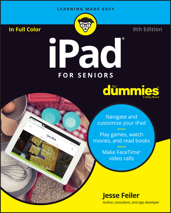 Jesse  Feiler iPad For Seniors For Dummies dwight spivey ipad for seniors for dummies