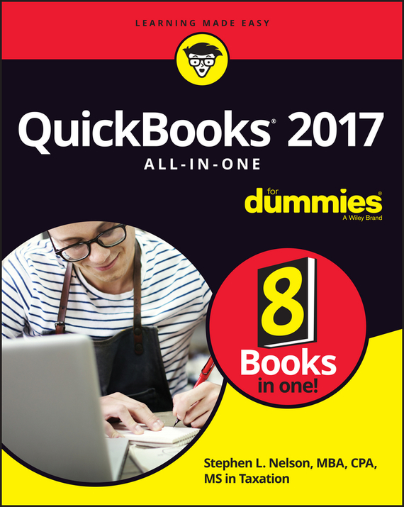 Stephen L. Nelson QuickBooks 2017 All-In-One For Dummies stephen l nelson quickbooks 2011 for dummies