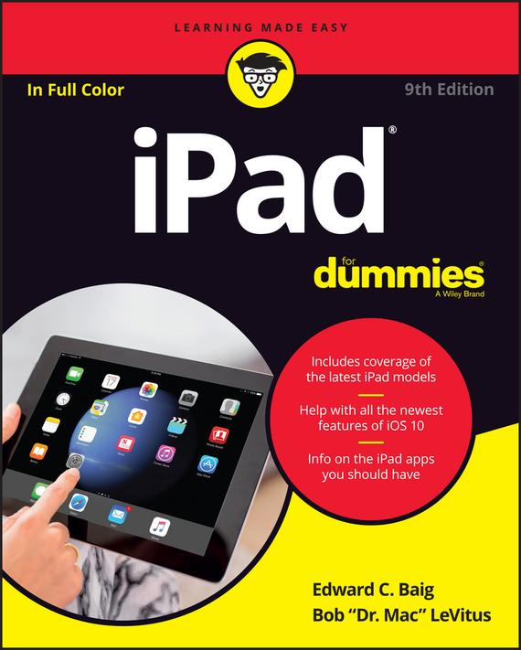 Bob LeVitus iPad For Dummies dwight spivey ipad for seniors for dummies