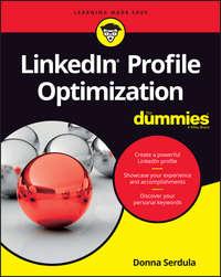 Donna  Serdula - LinkedIn Profile Optimization For Dummies