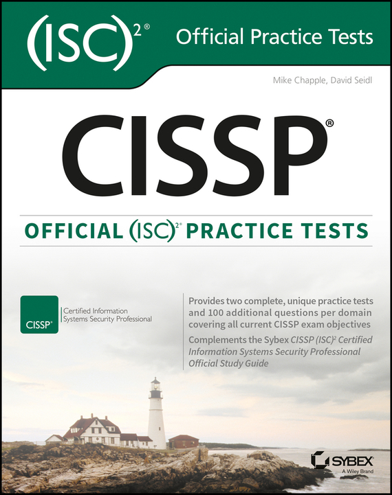 Mike Chapple CISSP Official (ISC)2 Practice Tests