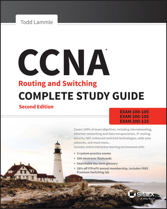Todd Lammle CCNA Routing and Switching Complete Study Guide. Exam 100-105, Exam 200-105, Exam 200-125 todd lammle ccna data center introducing cisco data center networking study guide exam 640 911 isbn 9781118745595