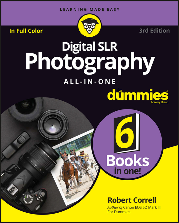 Robert Correll Digital SLR Photography All-in-One For Dummies complete guide to nature photography