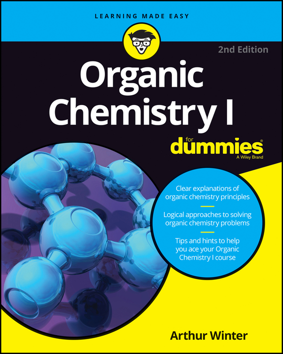 Arthur Winter Organic Chemistry I For Dummies chemistry for dummies