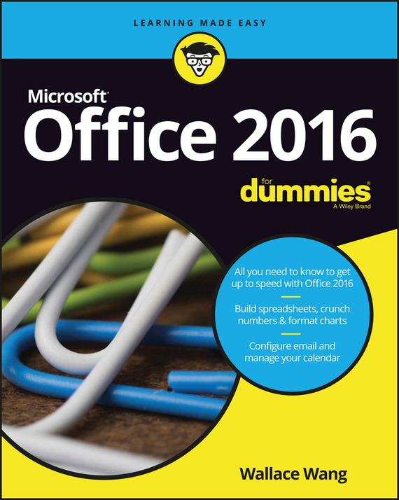 Wallace Wang Office 2016 For Dummies ISBN: 9781119297291 doug lowe powerpoint 2007 for dummies