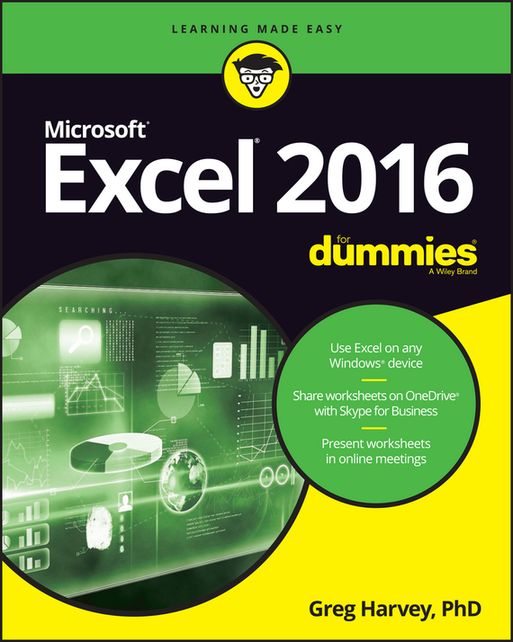 Greg Harvey Excel 2016 For Dummies ISBN: 9781119297321