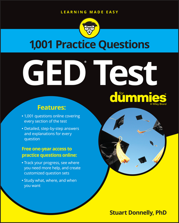 Stuart Donnelly 1,001 GED Practice Questions For Dummies steven rice m 1 001 series 7 exam practice questions for dummies