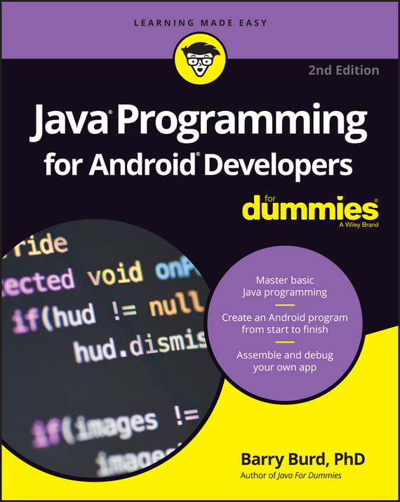 Barry Burd A. Java Programming for Android Developers For Dummies doug lowe java for dummies quick reference