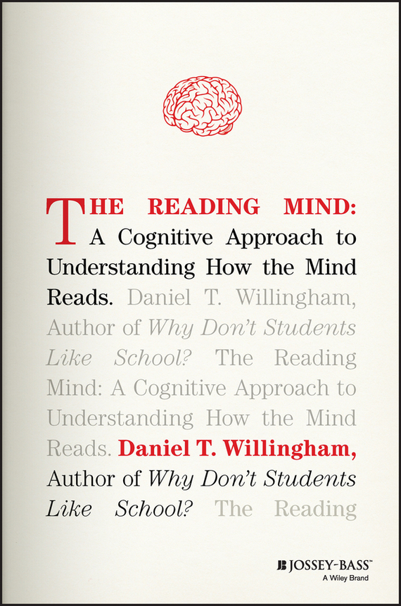 Daniel Willingham T. The Reading Mind. A Cognitive Approach to Understanding How the Mind Reads read write inc my reading and writing kit becoming a reader