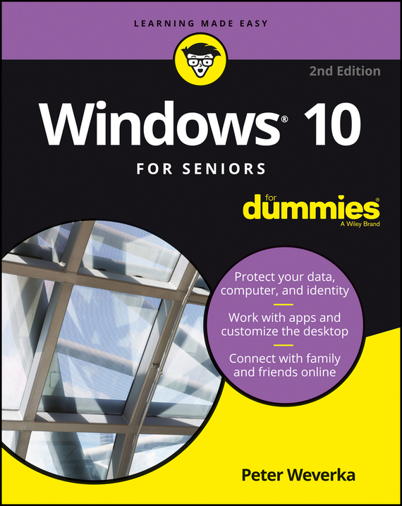 Peter Weverka Windows 10 For Seniors For Dummies