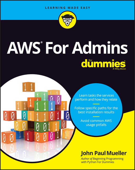 John Mueller Paul AWS For Admins For Dummies ISBN: 9781119312499