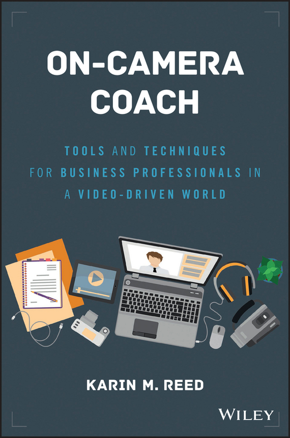 Karin Reed M. On-Camera Coach. Tools and Techniques for Business Professionals in a Video-Driven World portable on camera led video light kit