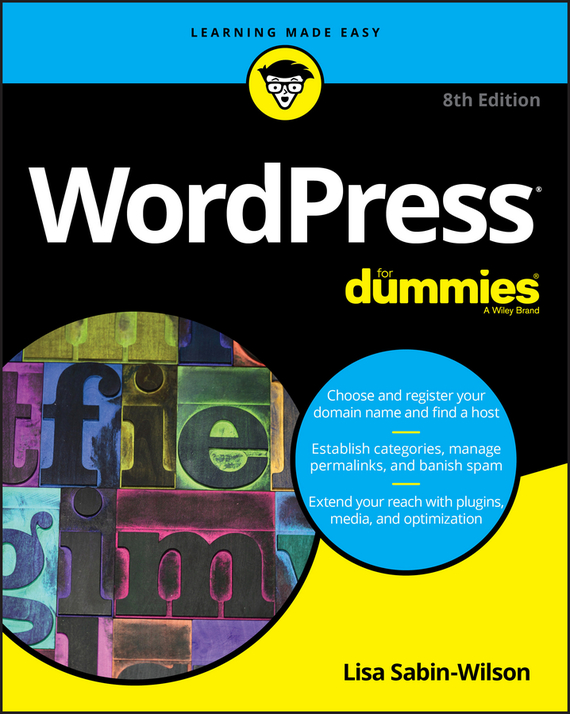 Lisa Sabin-Wilson WordPress For Dummies ISBN: 9781119327752 wordpress for dummies