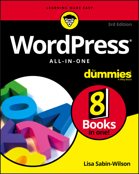 Lisa Sabin-Wilson WordPress All-in-One For Dummies ISBN: 9781119327806 wordpress for dummies