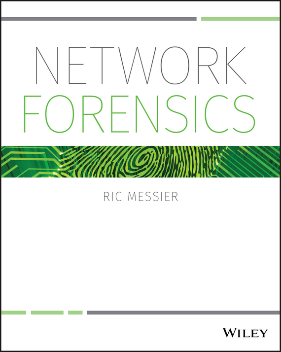 Ric  Messier Network Forensics analyze