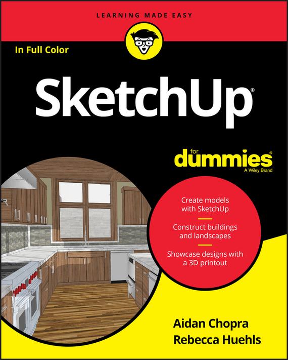 Aidan Chopra SketchUp For Dummies в т тозик самоучитель sketchup