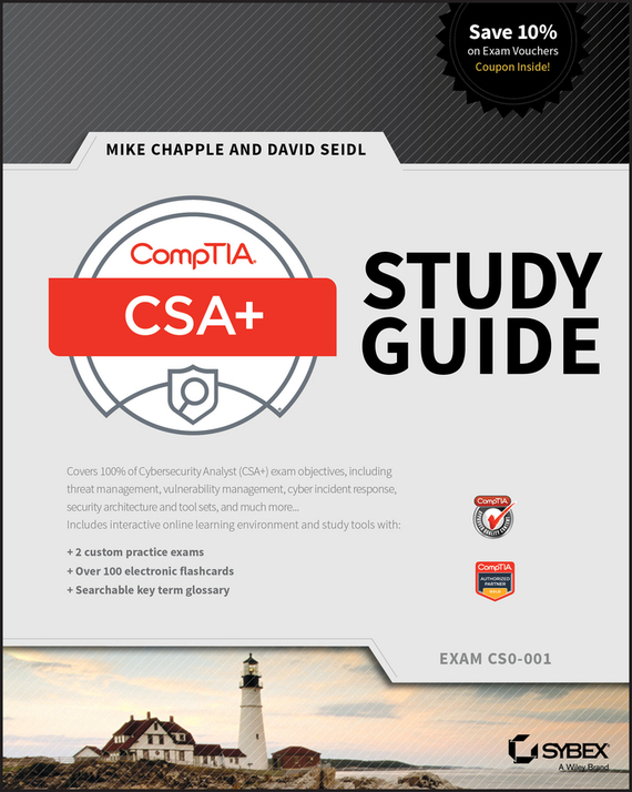 Mike Chapple CompTIA CSA+ Study Guide. Exam CS0-001 kim heldman comptia project study guide