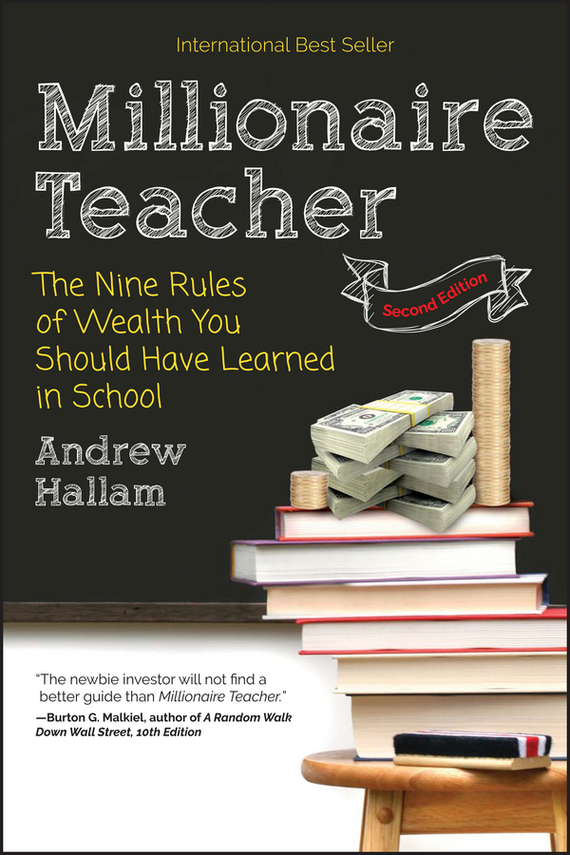 Andrew  Hallam Millionaire Teacher. The Nine Rules of Wealth You Should Have Learned in School promoting academic competence and literacy in school