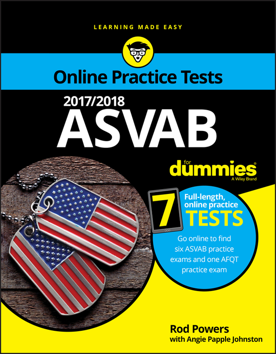 Rod Powers 2017/2018 ASVAB For Dummies with Online Practice christopher danielson common core math for parents for dummies with videos online