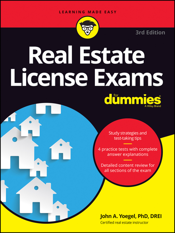 John Yoegel A. Real Estate License Exams For Dummies obioma ebisike a real estate accounting made easy