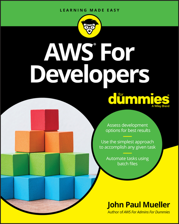 John Mueller Paul AWS for Developers For Dummies ISBN: 9781119371861