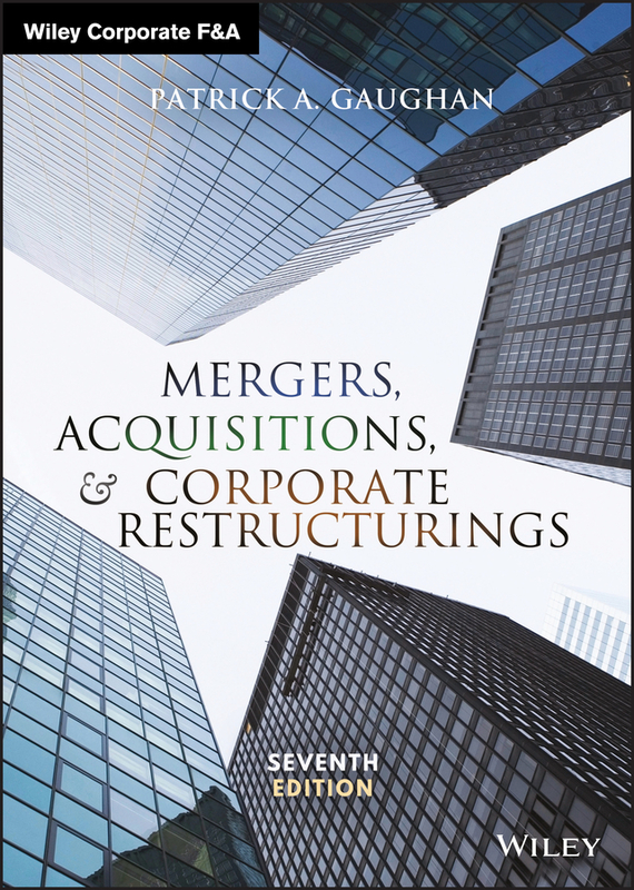Patrick Gaughan A. Mergers, Acquisitions, and Corporate Restructurings rajiv rajendra the handbook of global corporate treasury