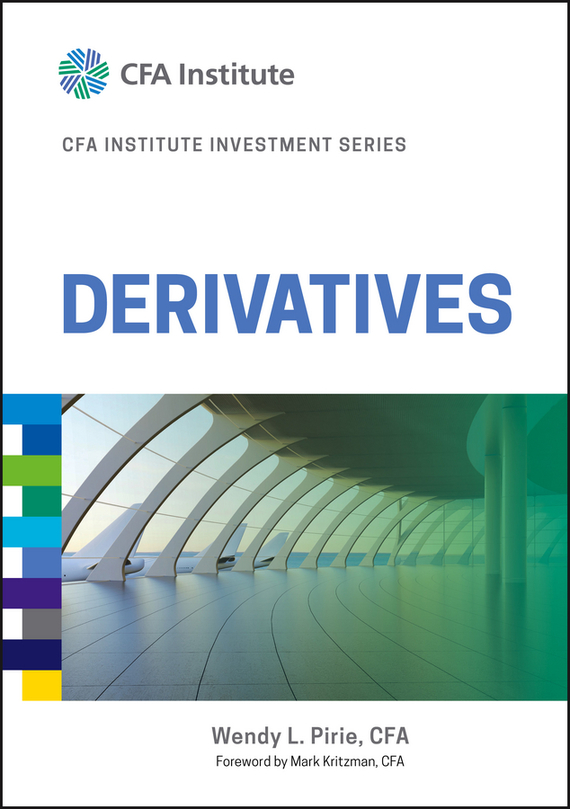 Wendy Pirie L. Derivatives moorad choudhry fixed income securities and derivatives handbook