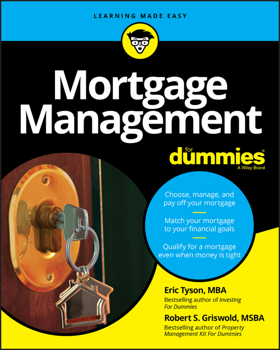 Eric Tyson Mortgage Management For Dummies